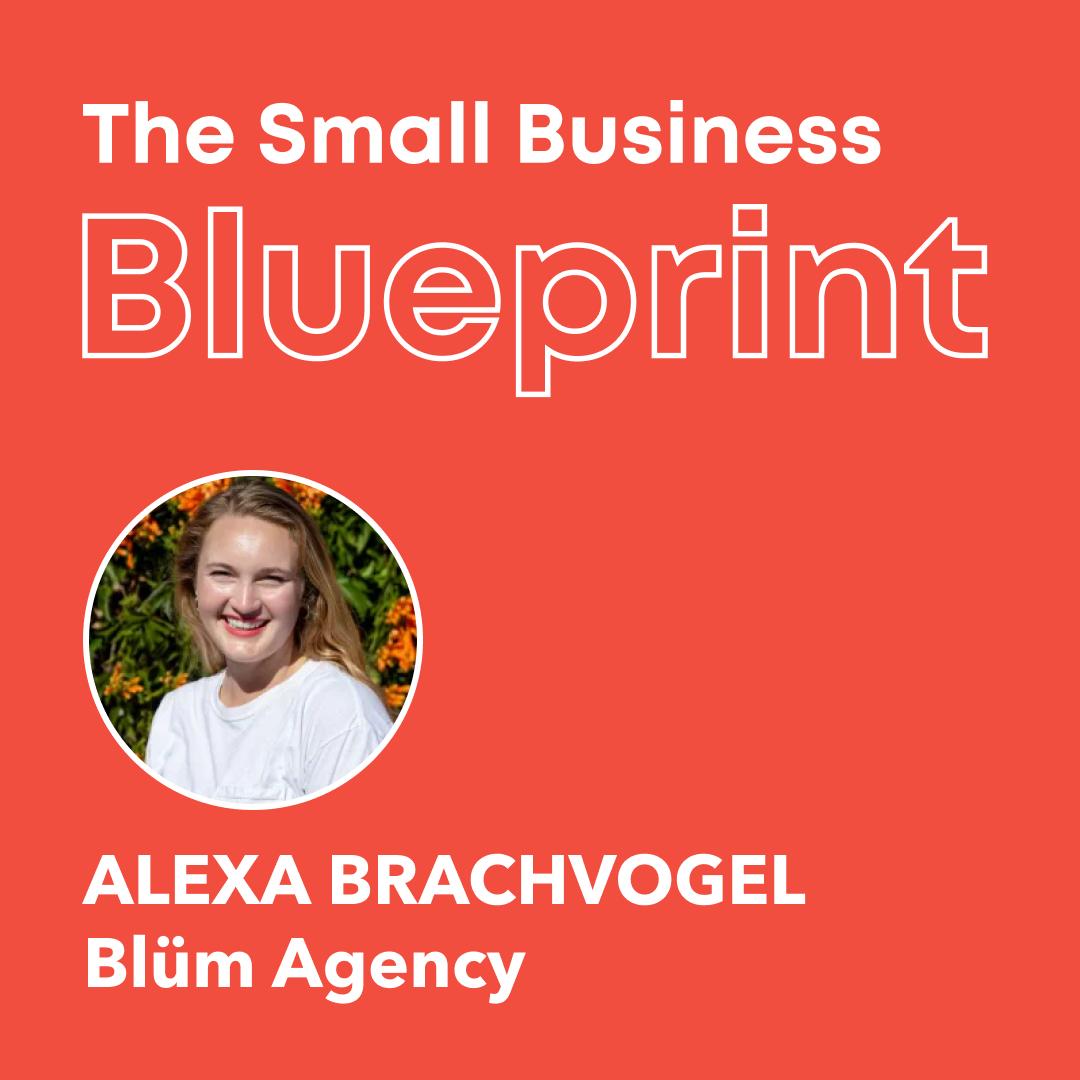 Small Business Blueprint_ Alexa Brachvogel