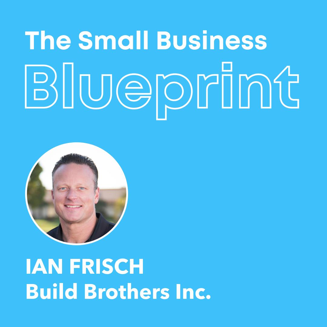 Small Business Blueprint_ Ian Frisch