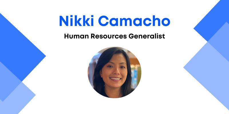 Nikki Camacho, human resources generalist with a picture of Nikki