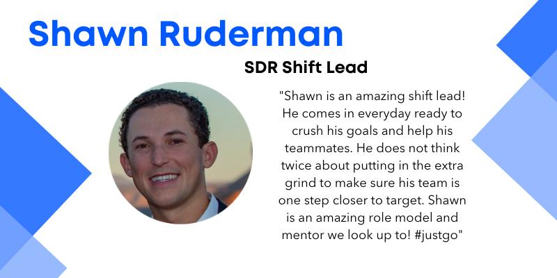Shawn Ruderman SDR shift lead